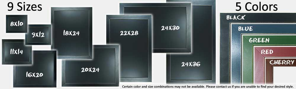 Choose from nine sizes and five color combinations of the country craft framed chalkboards and chalk art mediums. Sizes offered are 8x10, 9x12, 11x14, 16x20, 18x24, 20x24, 22x28, 24x30, and 24x36. Colors include black, blue, green, red, and cherry. Contact us if you unable to find your desired style.